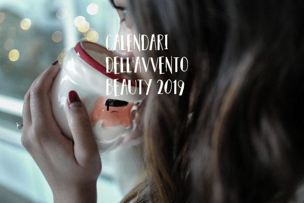 calendari dell'avvento beauty 2019