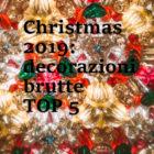 decorazioni di Natale brutte
