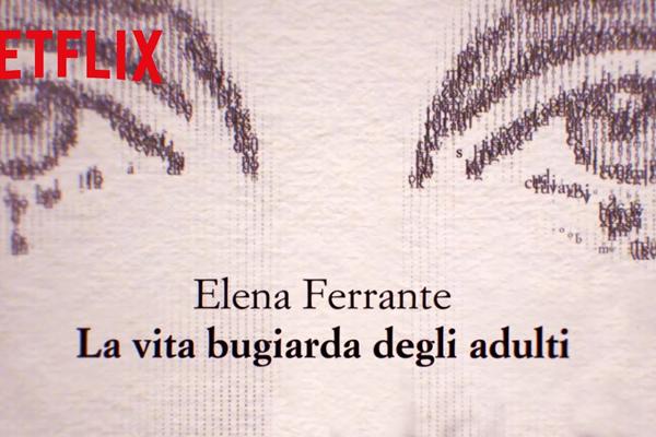 La vita bugiarda degli adulti su Netflix