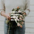 preferiti beauty di Aprile 2021